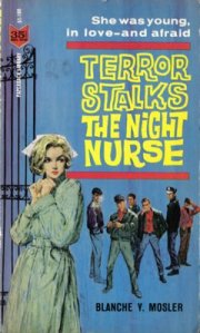 Terror Stalks the Night Nurse